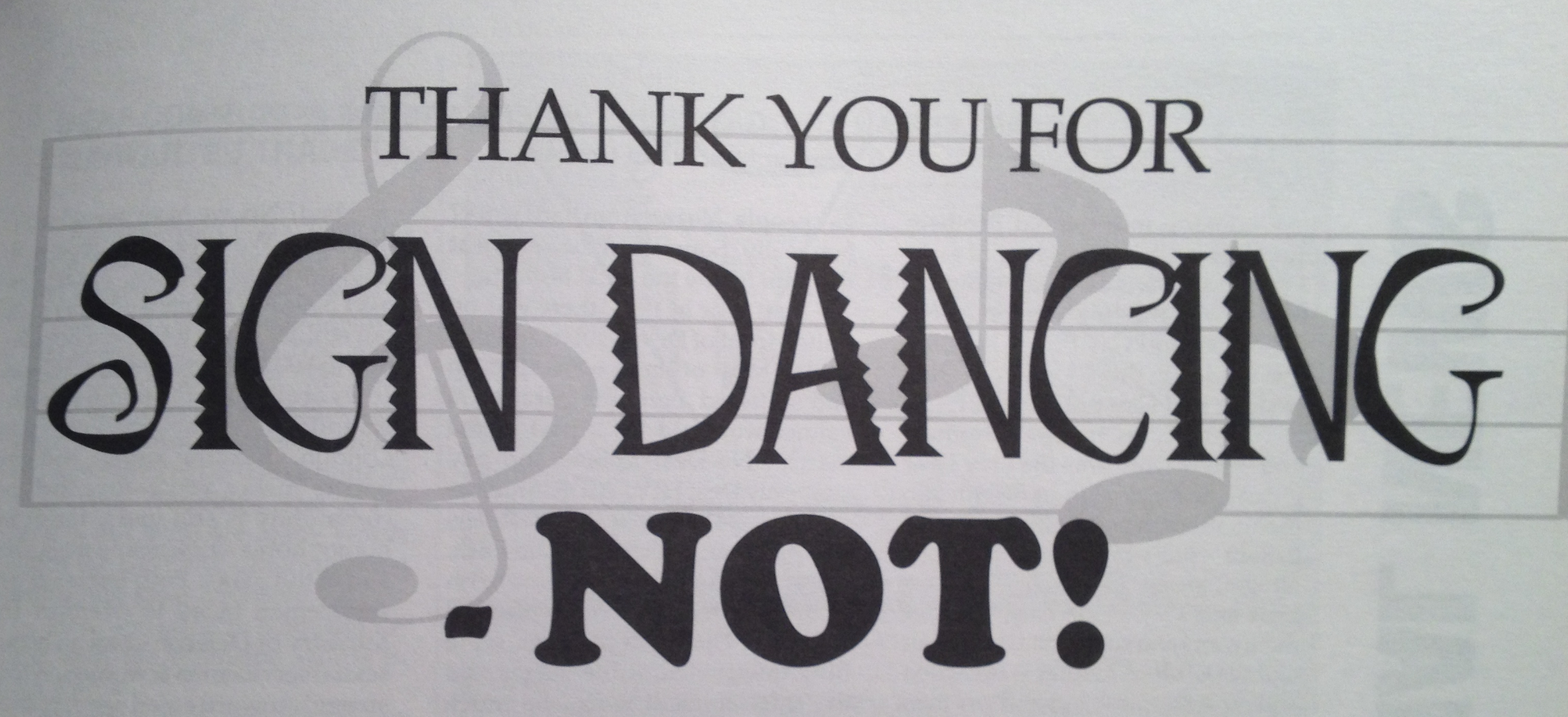 Thank You for Sign Dancing - NOT!